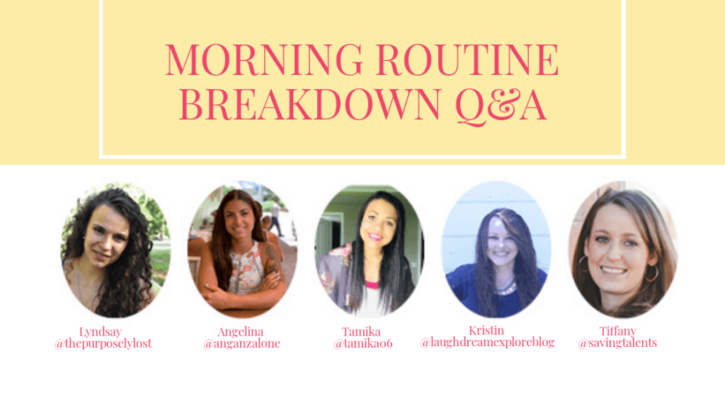 Morning routine q&a