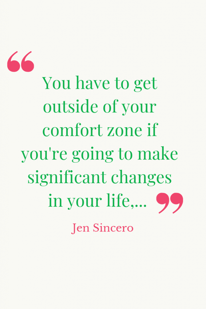 comfort zone Jen Sincero quote
