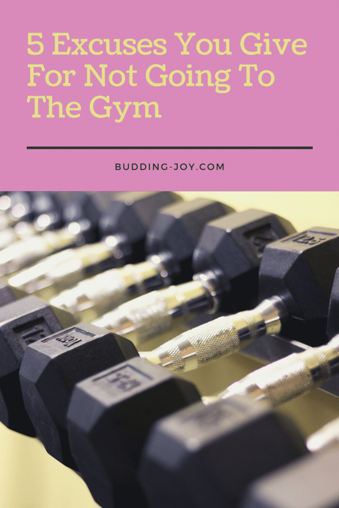 excuses for not going to the gym