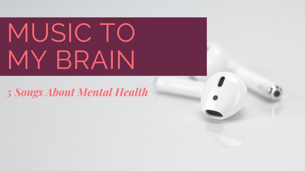 songs about mental health